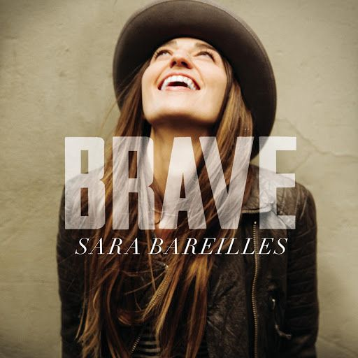Sara Bareilles Brave Youtube Song To Accompany Your 3 Words