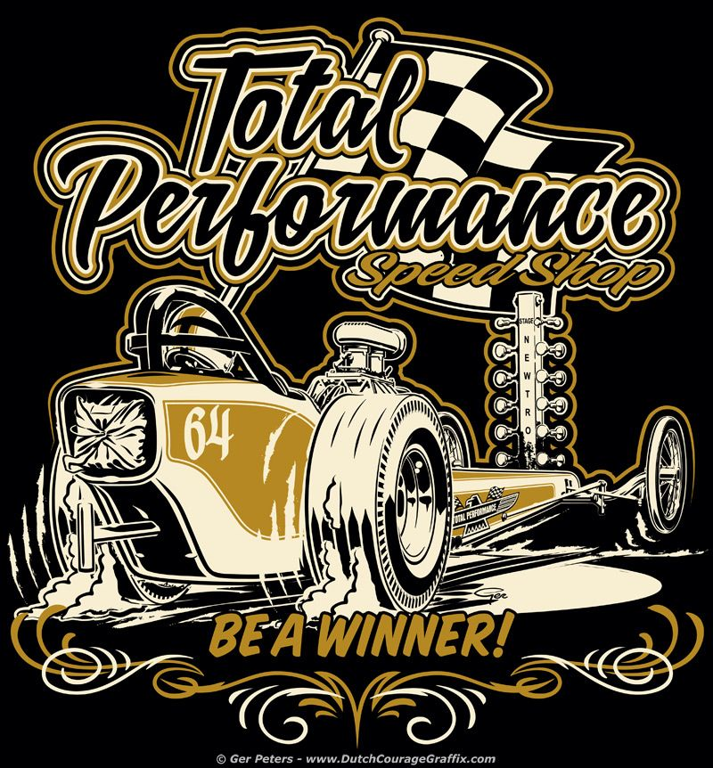 Digger T Shirt For Total Performance Speed Shop Drag Race Car