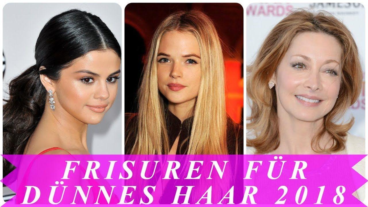 Beste Frisuren Für Feines Haar 2018 Youtube Frisuren 2018
