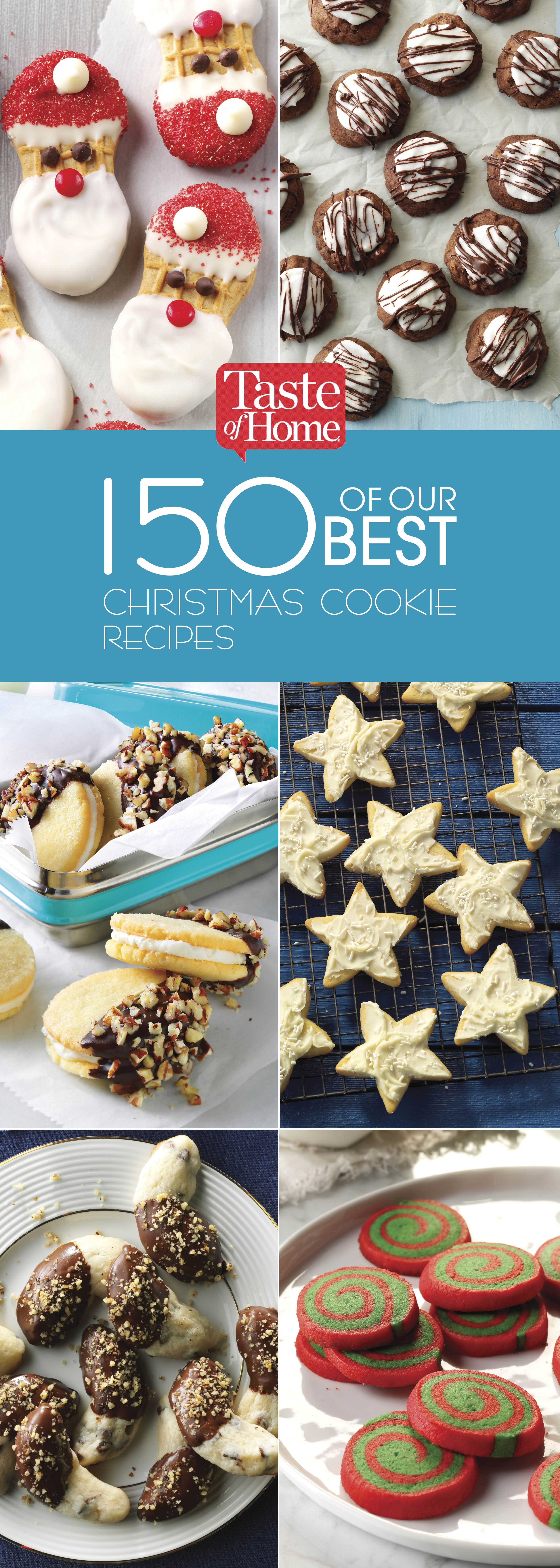 150 Of Our Best Christmas Cookie Recipes Christmas Cookies Best