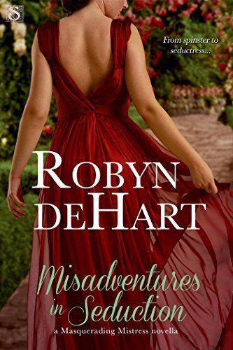 Misadventures in Seduction (Entangled Scandalous) by Robyn DeHart
