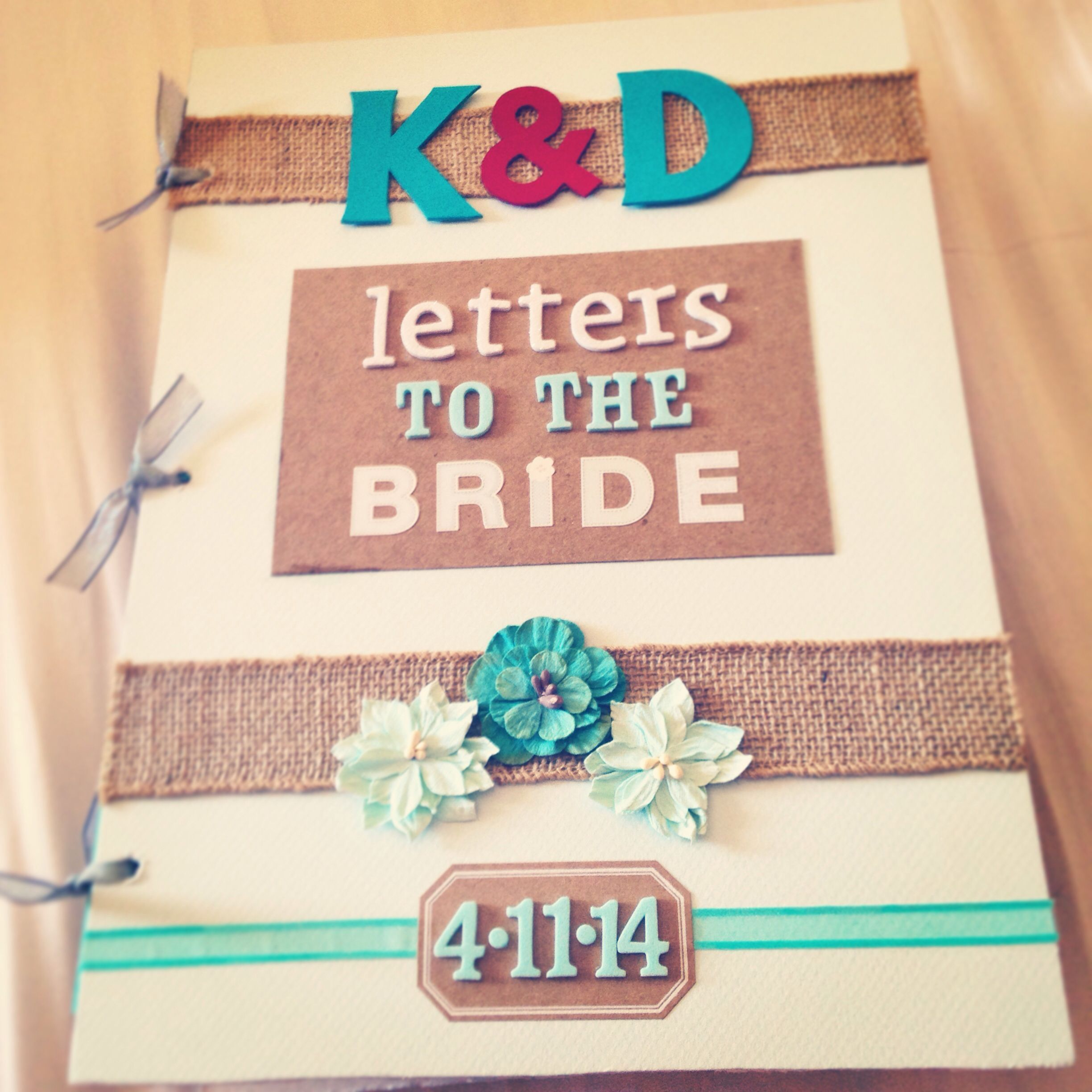 """What To Gift A Friend On Her Wedding: """"Letters To The Bride"""" Book I Made For My Best Friend's"""