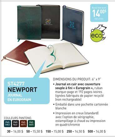 ST4277Journal Newport en Eurograin Catalogue (page 183) Voir plus Journaux      Journal en cuir avec couverture souple et ruban marque-page     Journal non rechargeable contient 192 pages ivoires lignées     JOURNAUX FABRIQUÉES AUX ÉTATS UNIS  http://www.creatchmanpromo.ca/