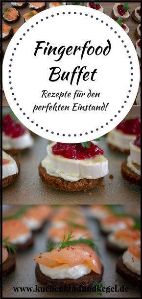 Fingerfood Buffet - Rezepte für den perfekten Einstand #fingerfoodappetizers
