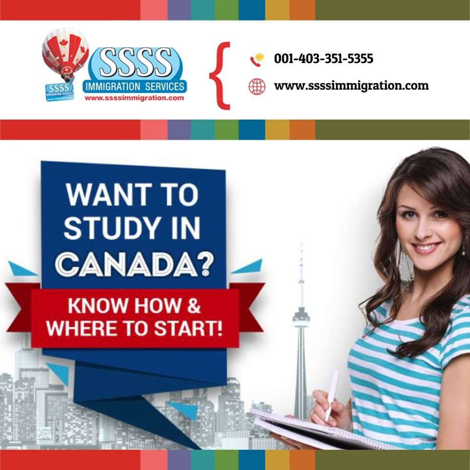 Ssss Immigration Services Calgary Study Canada Want To Study In