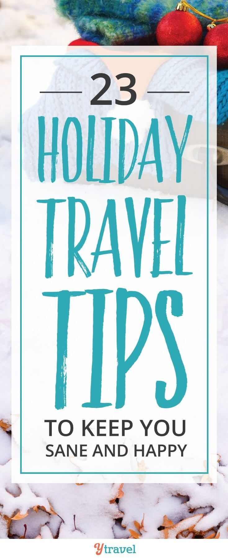 Vacation Travel Tips for This HolidaySeason