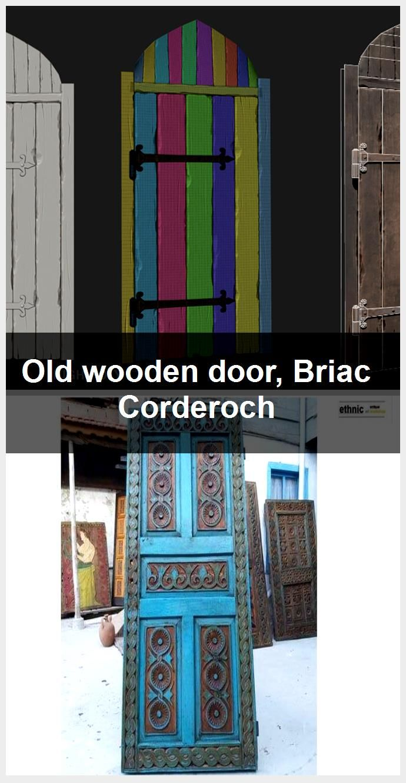 Photo of Old wooden door, Briac Corderoch,  #Briac #Corderoch #door #wooden