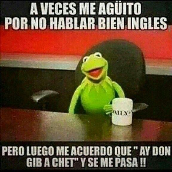 Hablar Ingles Jajaja Frases Divertidas Humor En Espanol Dichos En Espanol