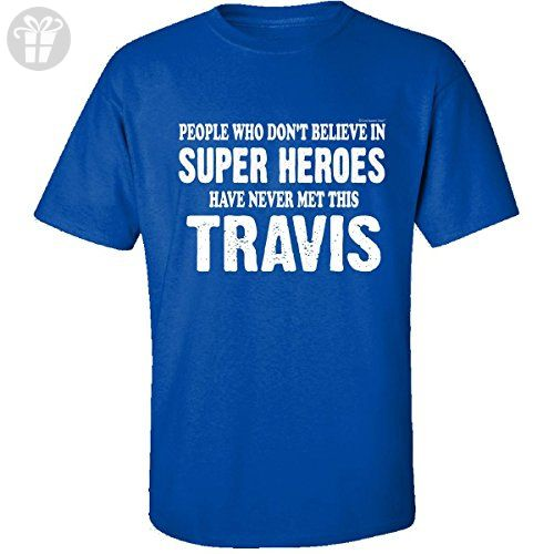 Believe In Super Heroes Meet This Travis. Funny - Adult Shirt 2xl Royal - Funny shirts (*Amazon Partner-Link)