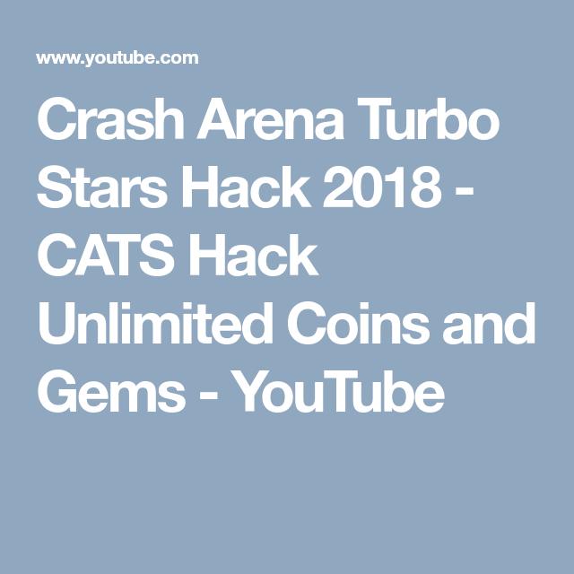 Crash Arena Turbo Stars Hack 2018 - CATS Hack Unlimited