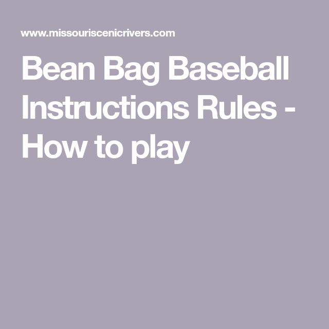 Miraculous Bean Bag Baseball Instructions Rules How To Play Bean Dailytribune Chair Design For Home Dailytribuneorg