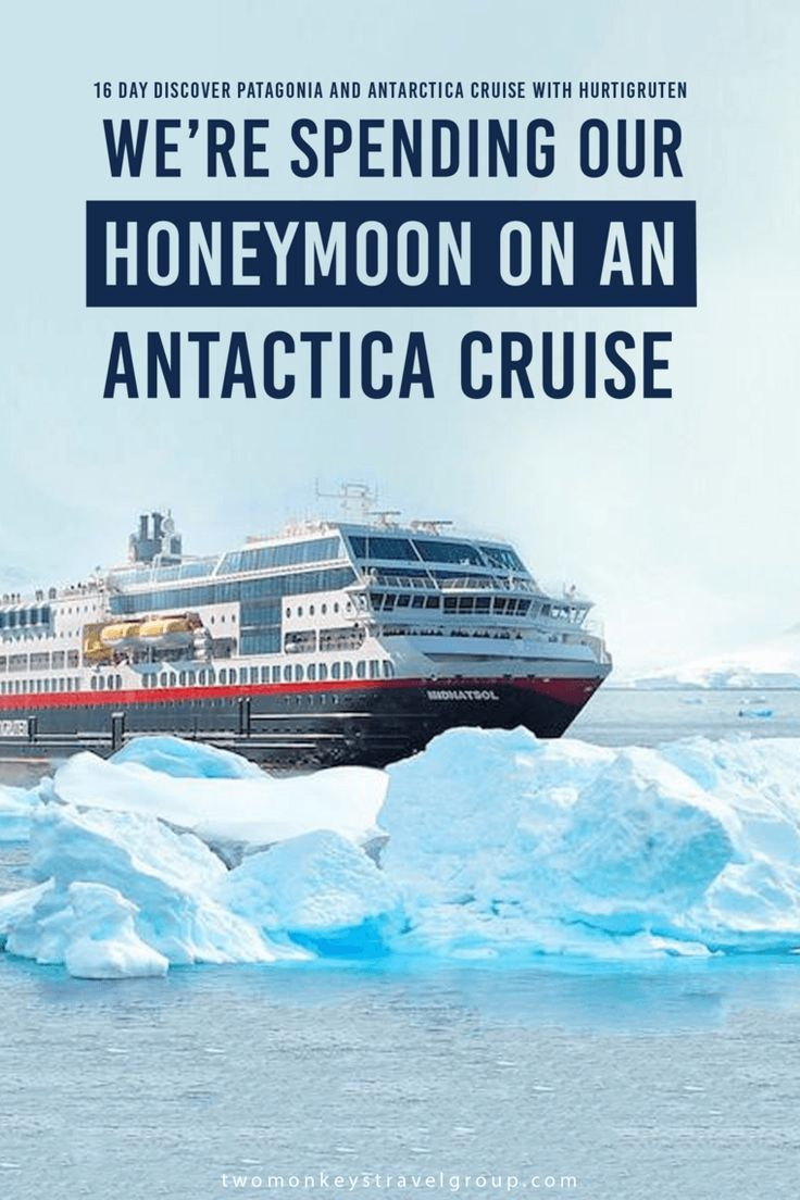 Were Spending Our Honeymoon On A Day Antarctica Expedition - Best cruise ship for honeymoon