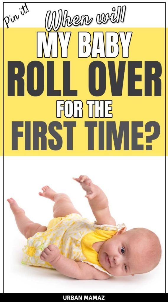 When will my baby roll over for the first time? | Baby ...