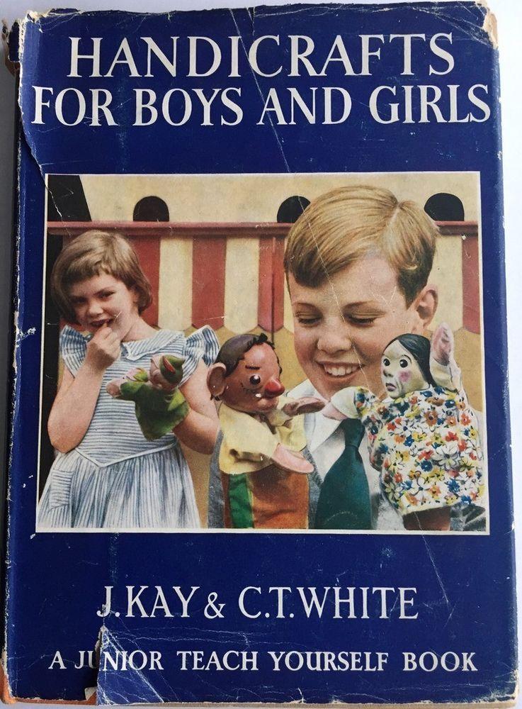 Handicrafts For Boys And Girls 1954 Vintage Vintage Children S