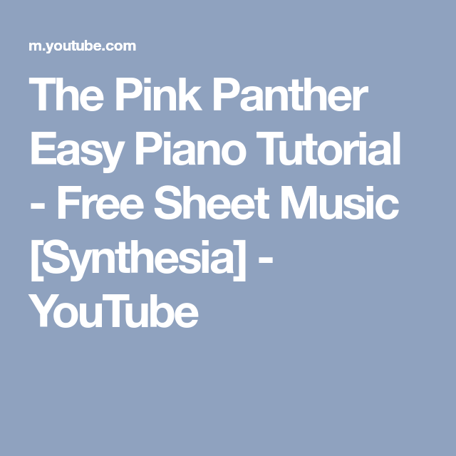 The Pink Panther Easy Piano Tutorial - Free Sheet Music