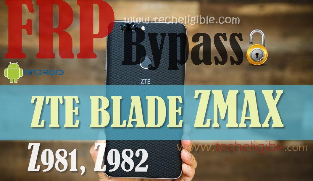 Bypass Google Account ZTE BLADE ZMAX Z981, Z982, Z988