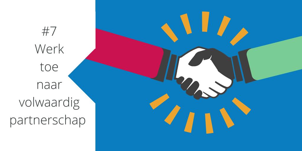 #7 werk toe naar een volwaardig partnerschap