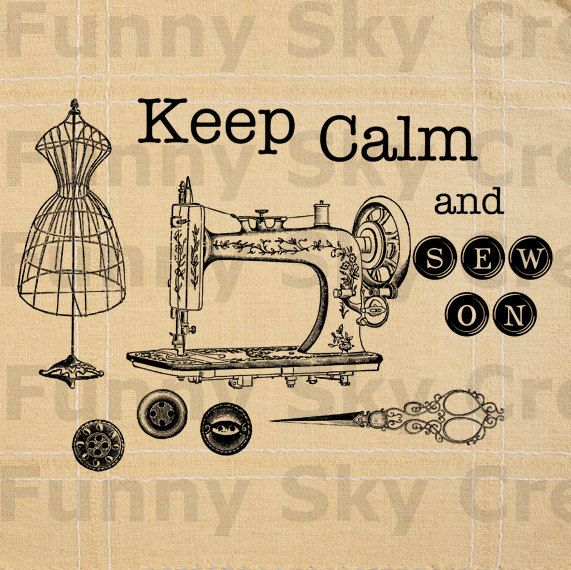 Keep Calm and Sew On Antique Sewing Machine - Burlap Digital Download Paper Typography Image Transfer To Cushions Pillows Tea Towels b423. $1.00, via Etsy.