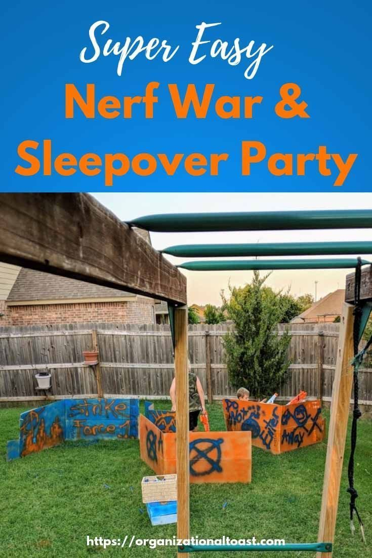 Nerf War/ Sleepover Party on a Budget - Organizational Toast