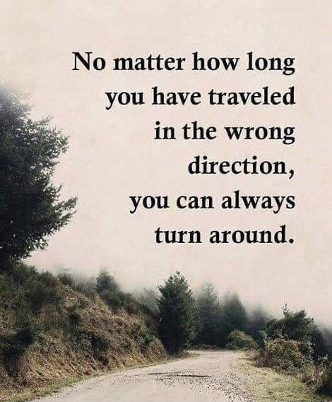 There is always time to take a new direction