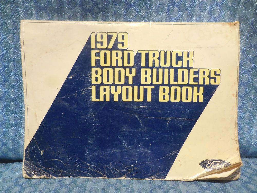 1979 Ford Truck Original Oem Body Builders Layout Book Ford 1979 Ford Truck Ford Truck Body Builder