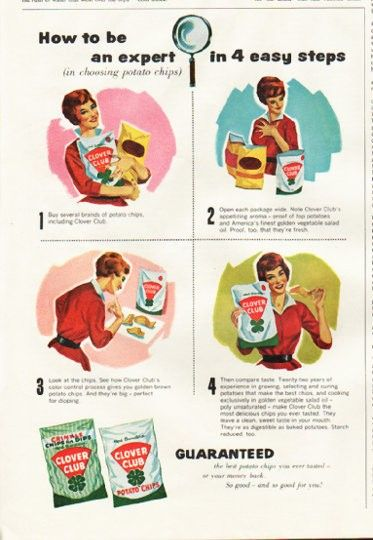 """1961 CLOVER CLUB POTATO CHIPS vintage magazine advertisement """"be an expert"""" ~ How to be an expert (in choosing potato chips) in 4 easy steps - 1. Buy several brands of potato chips, including Clover Club 2. Open each package wide ... 3. Look at the ..."""