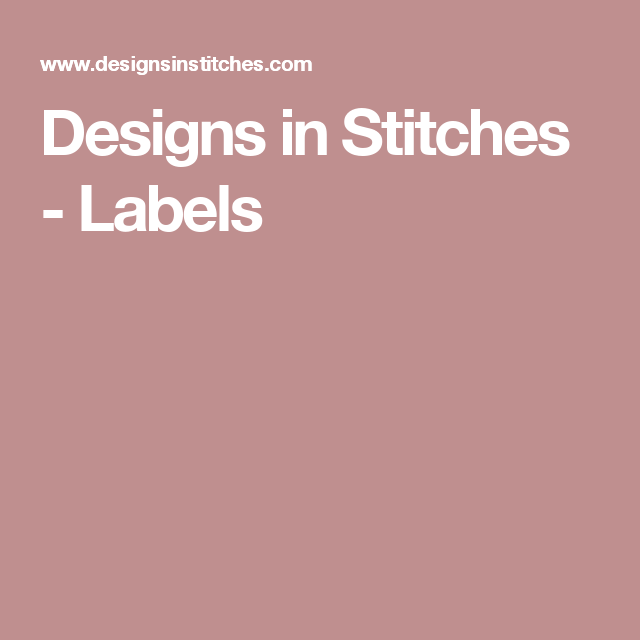 Designs In Stitches - Labels