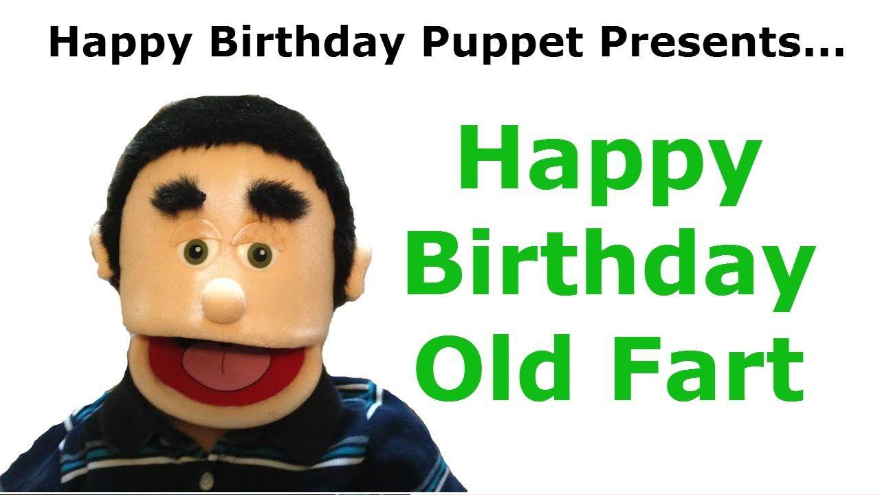 Funny Happy Birthday Old Fart - Birthday Song   Birthday