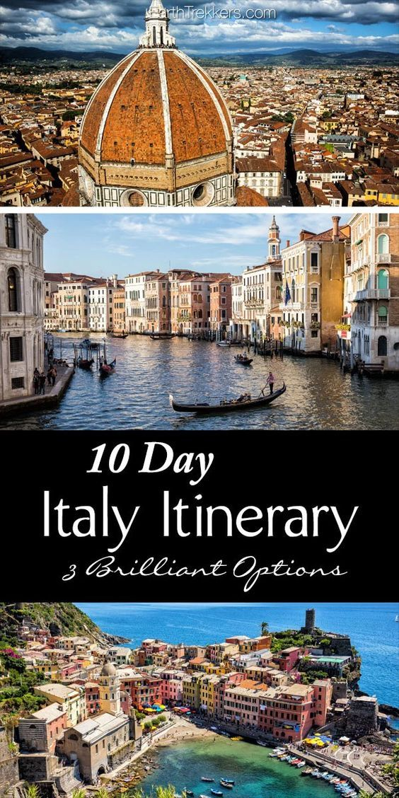 Photo of 10 Days in Italy: 3 Amazing Itineraries