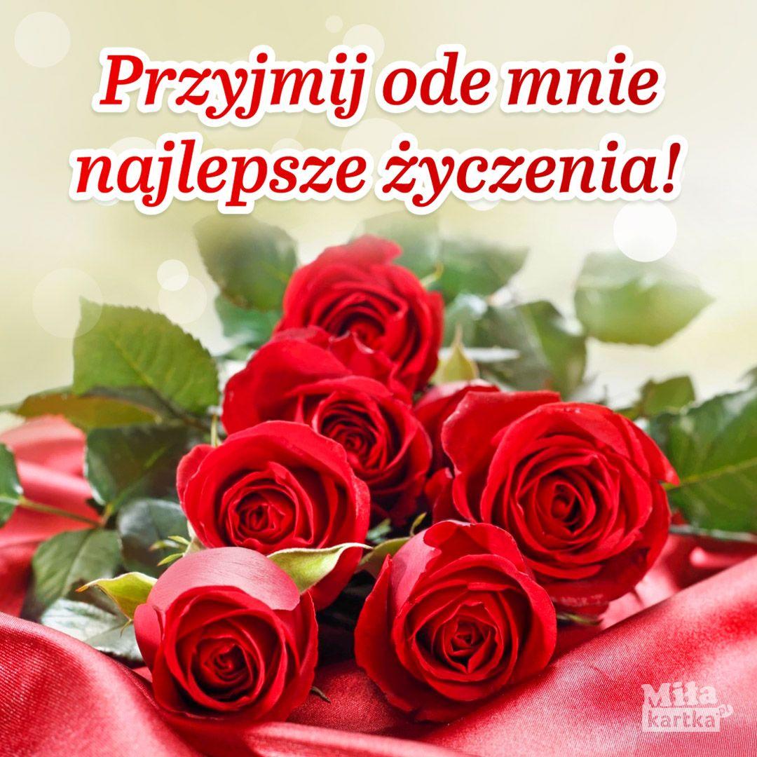 Moje Najlepsze Zyczenia Stolat Urodziny Zyczenia Urodzinowe Swieto Kwiaty Impreza 100lat Kartki Polska Happybirthday Happy Birthday Birthday Rose