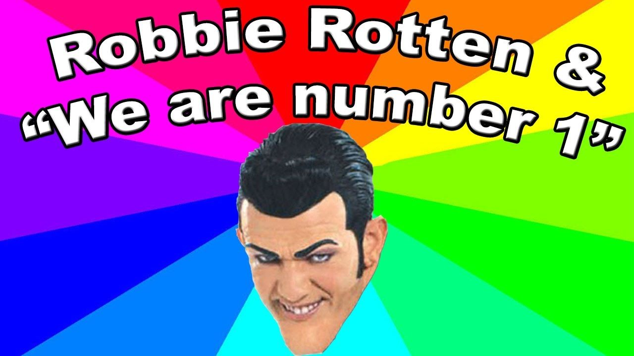 "Who is Robbie Rotten? ""We are number one"" LazyTown meme EXPLAINED"