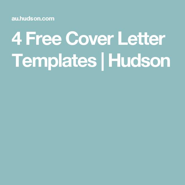 4 Free Cover Letter Templates Hudson Work Smart Pinterest