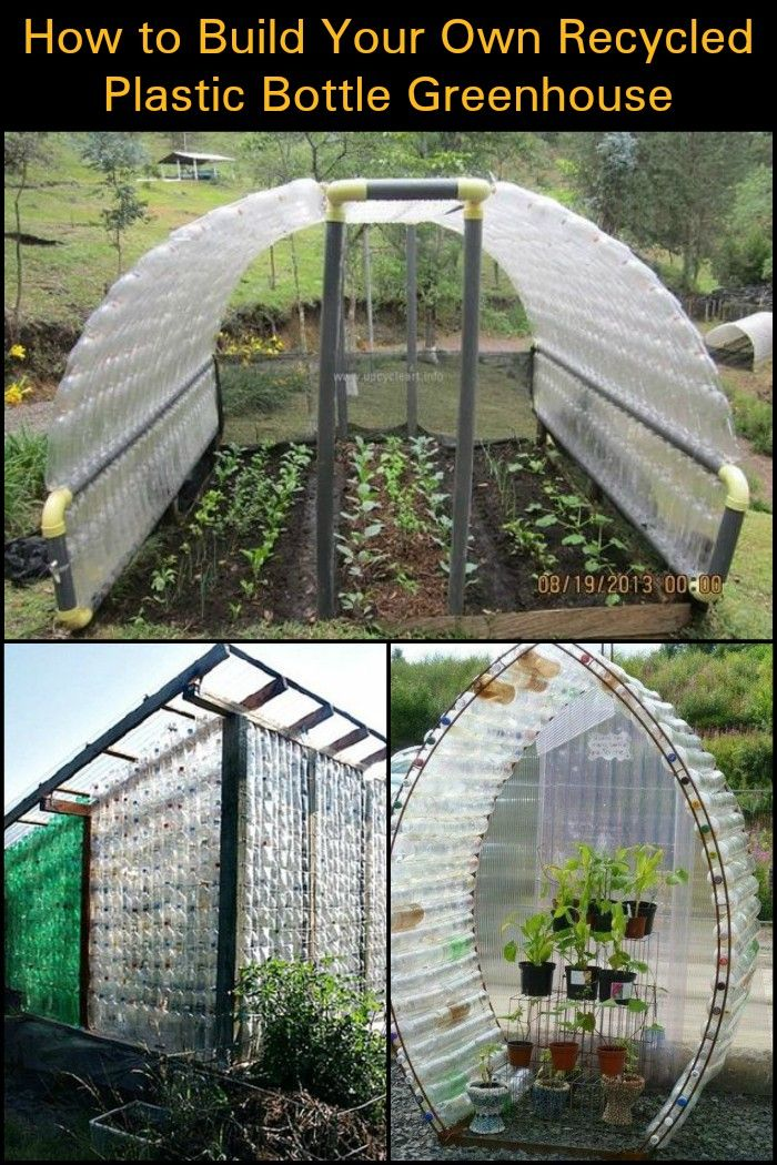 Build your own greenhouse out of recycled