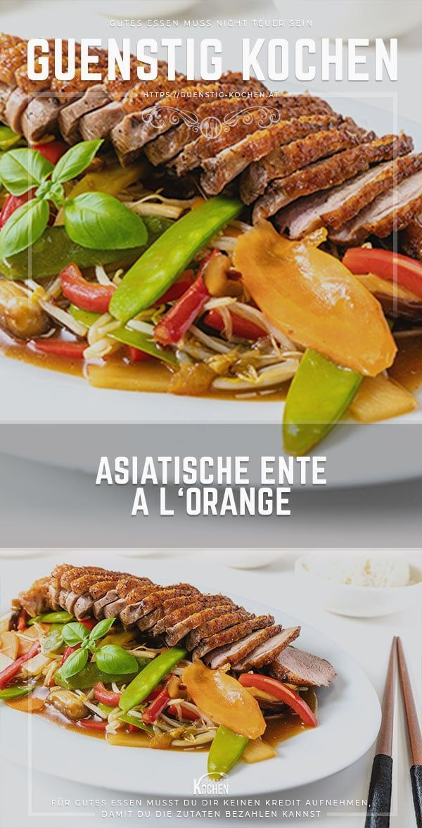 Photo of Surprise your guests with an Asian duck à l'Orange