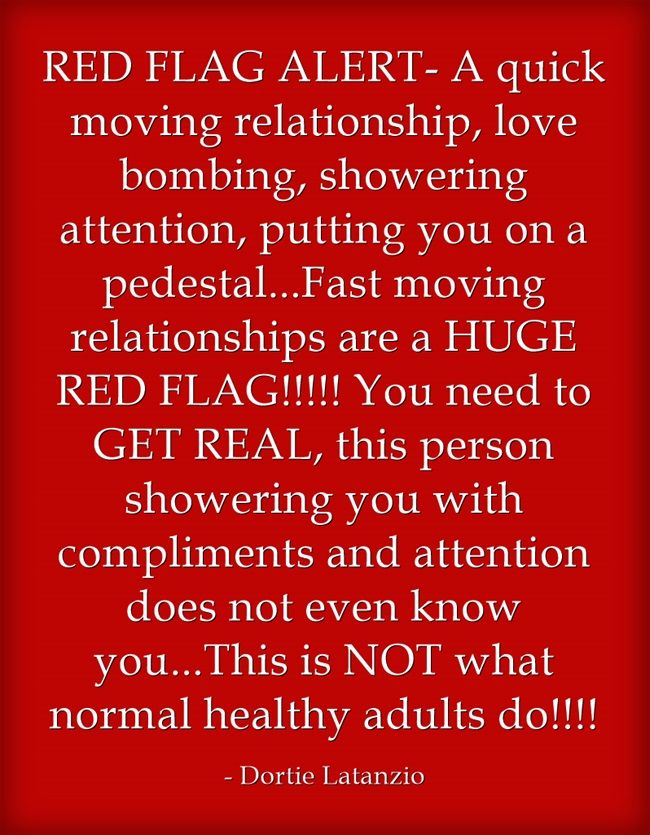 Quick I Love You Quotes Inspiration Red Flag Alert A Quick Moving Relationship Love Bombing