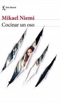 Cocinar Un Oso Mikael Niemi Libros Nombre De La Rosa Libros Fantásticos