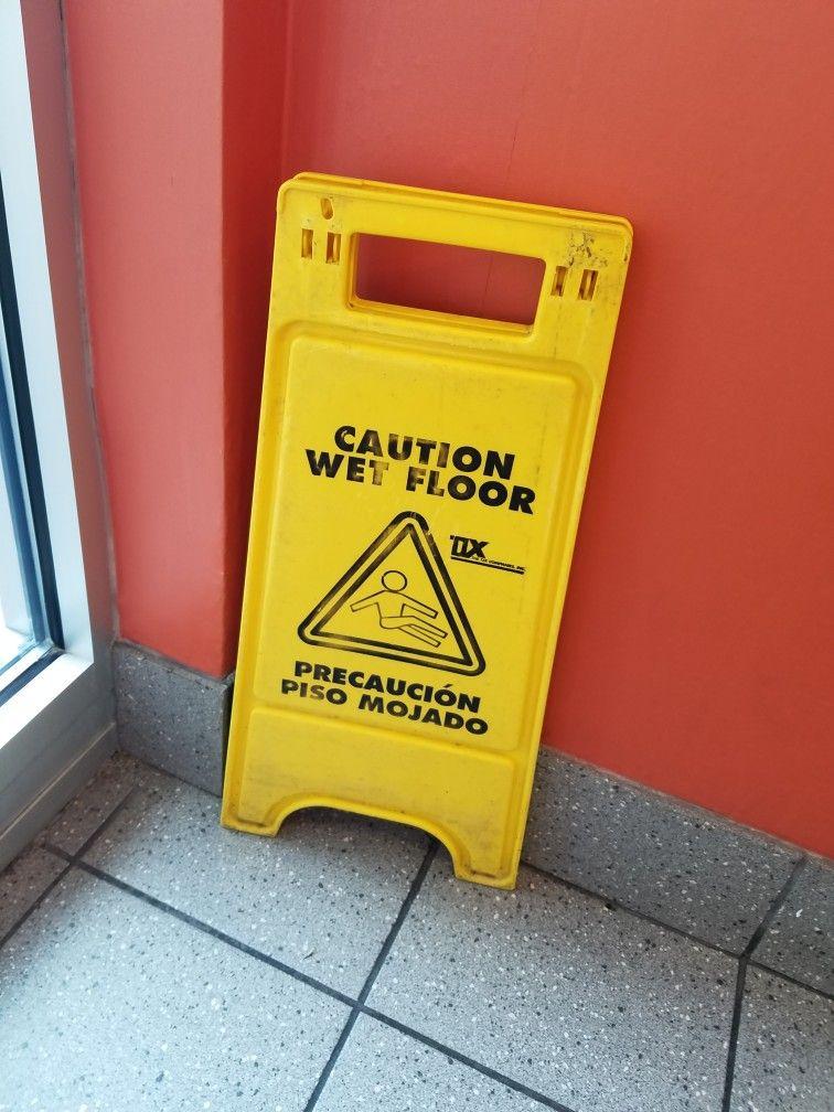 Wet Floor Sign At Cannadas Mcdonald S Wet Floor Signs Wet Floor Wet