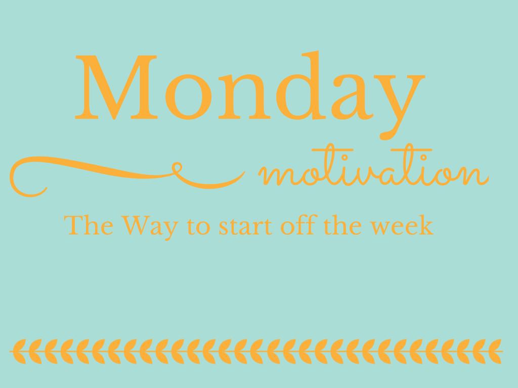 Motivational Monday Linkup