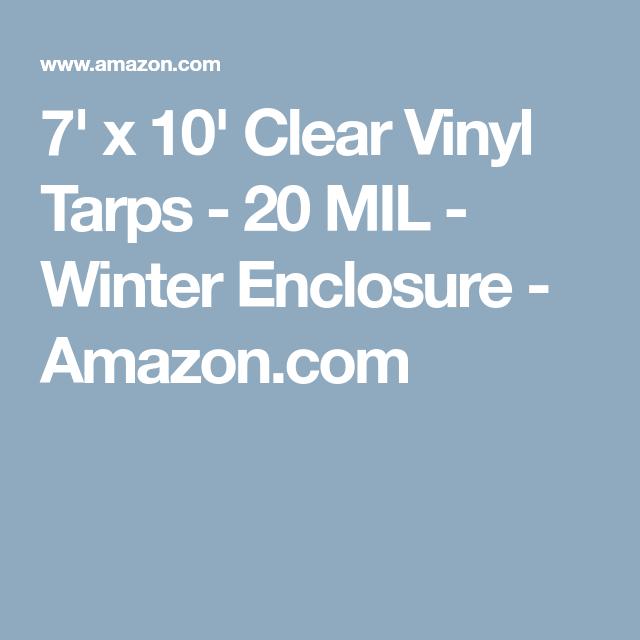 7 X 10 Clear Vinyl Tarps 20 Mil Winter Enclosure Amazon Com Clear Vinyl Tarps Vinyl