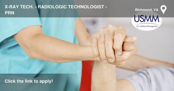Xray Tech Radiologic Technologist Prn Duplicate Careers At Us Medical Management Medication Management Home Health Aide Skilled Nursing Facility