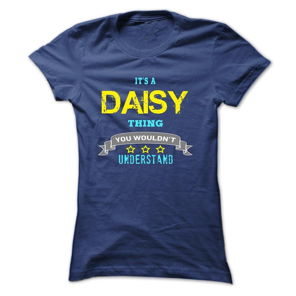I am a Daisy T Shirt, Hoodie, Sweatshirt T shirt