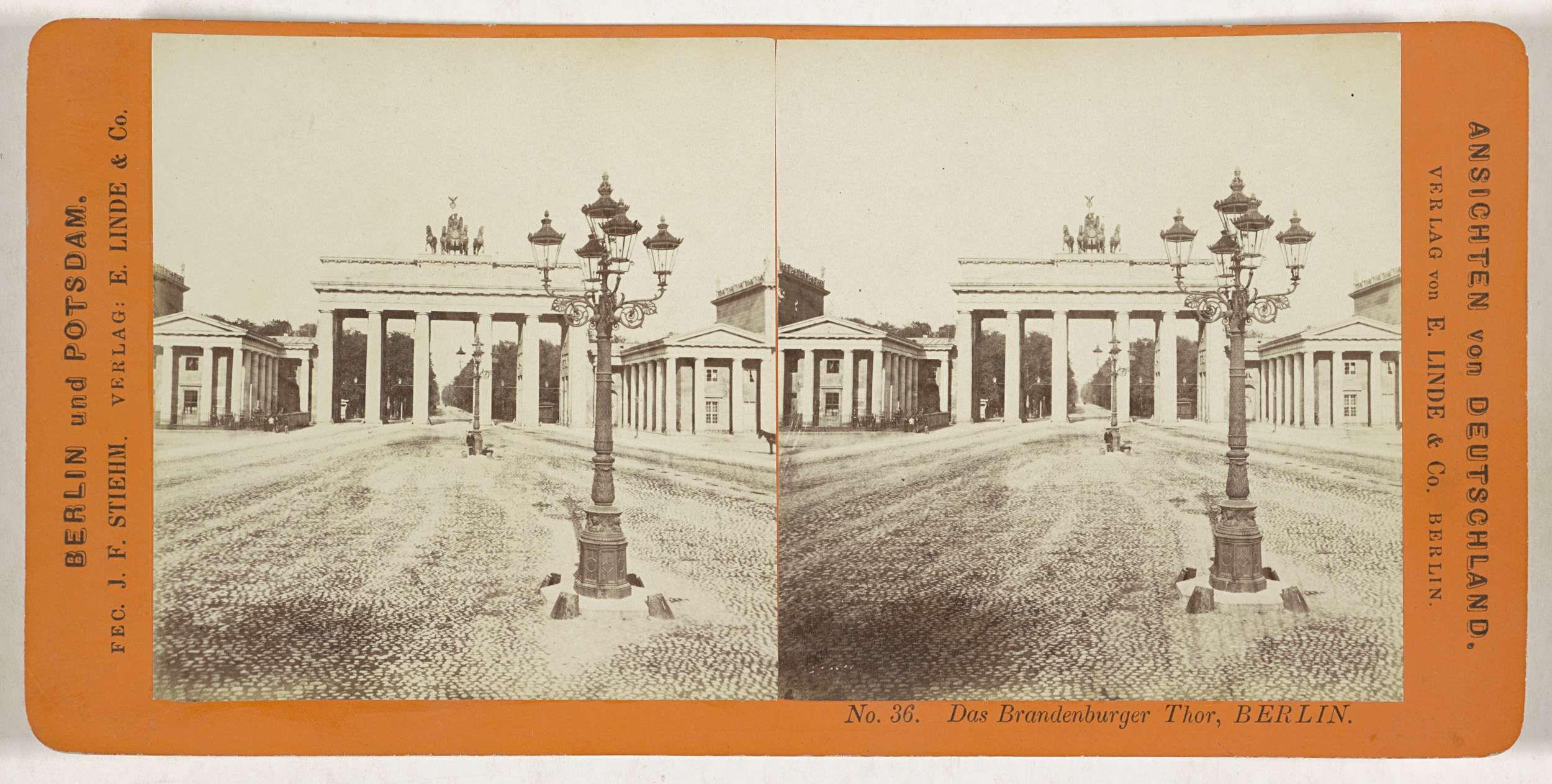 Johann Friedrich Stiehm | Das Brandenburger Thor, Berlin, Johann Friedrich Stiehm, E. Linde & Co, 1860 - 1890 |
