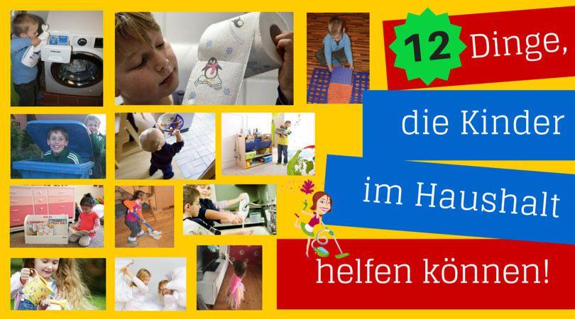 12 dinge die kinder im haushalt helfen k nnen simone pinterest haushalt kinder und erste. Black Bedroom Furniture Sets. Home Design Ideas