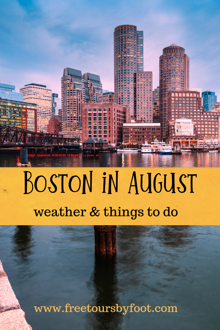 Things to Do in Boston in August Boston things to do