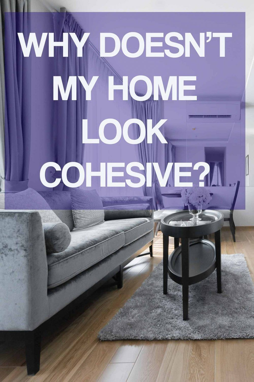 If you're not happy with the way your house feels or your rooms don't seem to flow like you want, find out if you're making one of these cohesive home design mistakes and how to fix it. fix #fromhousetohome #homedecorideas #decoratingideas #decoratingtips