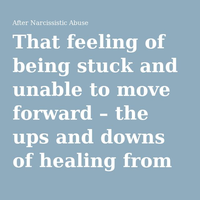 That feeling of being stuck and unable to move forward \u2013 the ups and