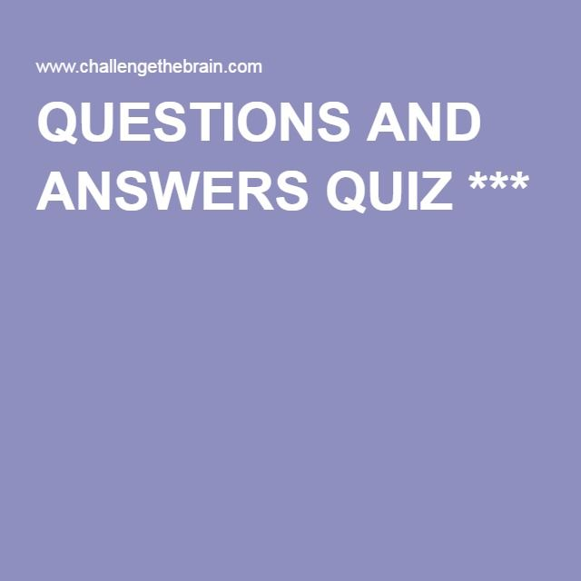 QUESTIONS AND ANSWERS QUIZ Thousands of printable Pub Quiz Questions