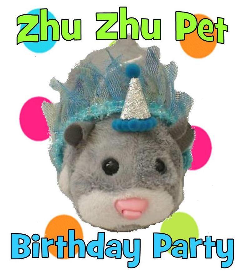 Zhu Zhu Pet Birthday Party Animal Birthday Zhu Zhu