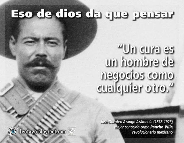 Die Bilder Pancho Villa Frases Frases De Mexicanos
