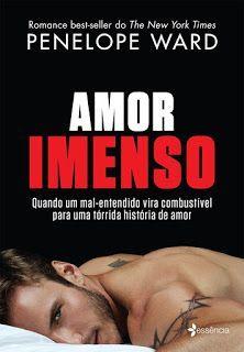 Amor Imenso Penelope Ward Com Imagens Amor Imenso Livros